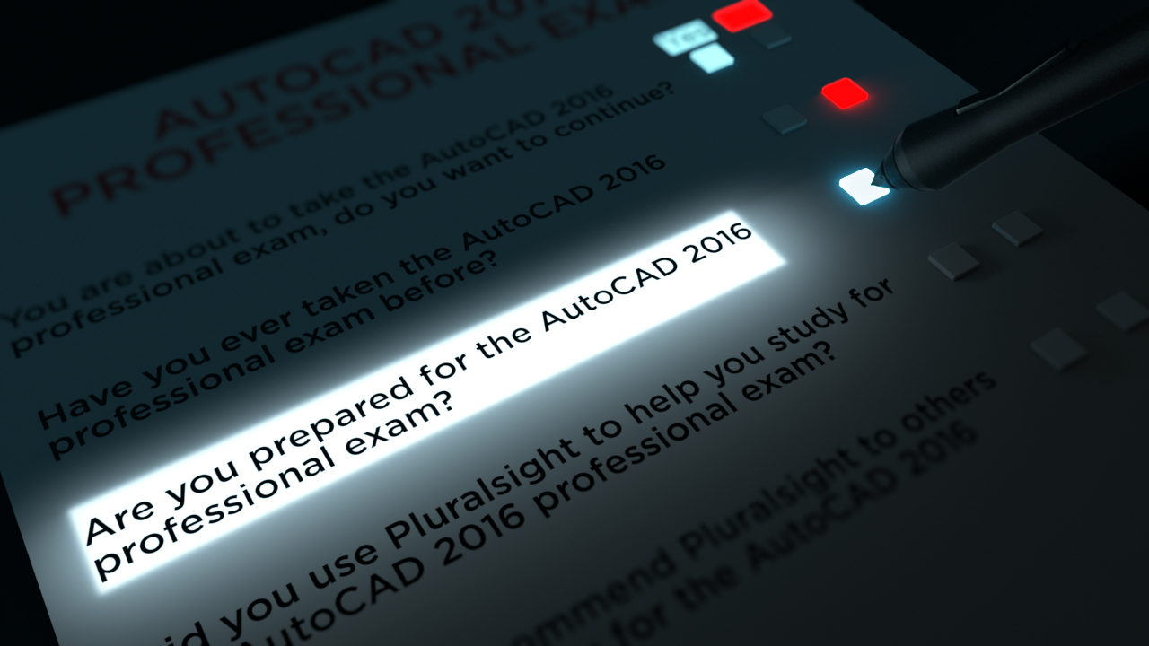 Preparing for the AutoCAD 2016 Professional Certification Exam